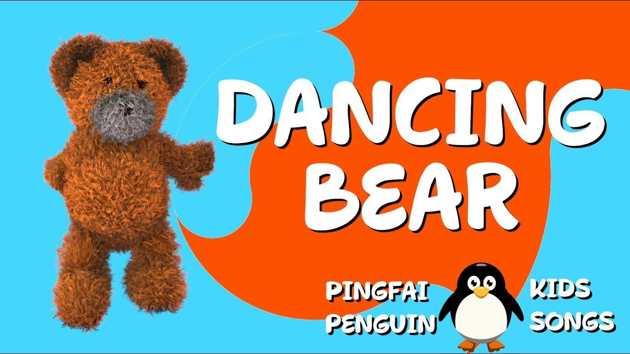 Dancing Bear, Dancing Bear Kids Song, Kids Song, Kidsong, Songs for ...