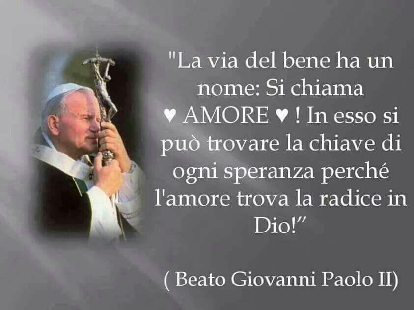 frasi di papa giovanni paolo ii sulla vita