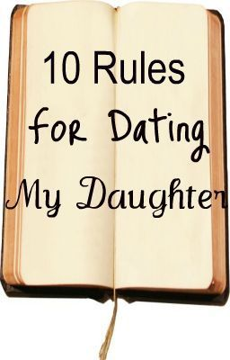 tips for dating my daughter