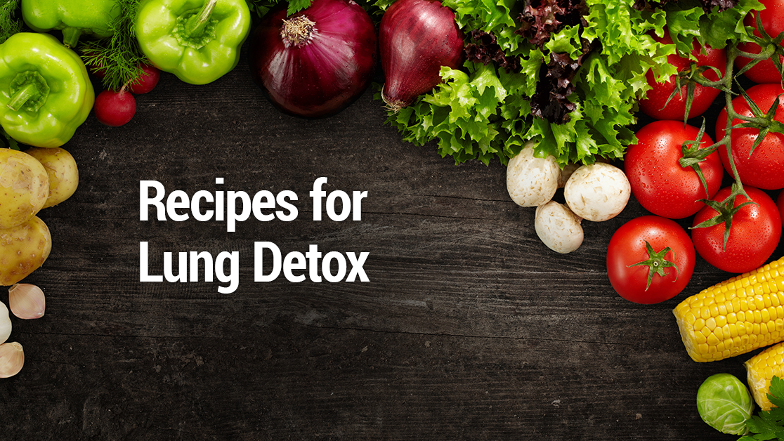 Recipes for lung detox lungs lung detox and detox specific foods can naturally help promote healthier lung function check out these recipes to detoxify forumfinder Gallery