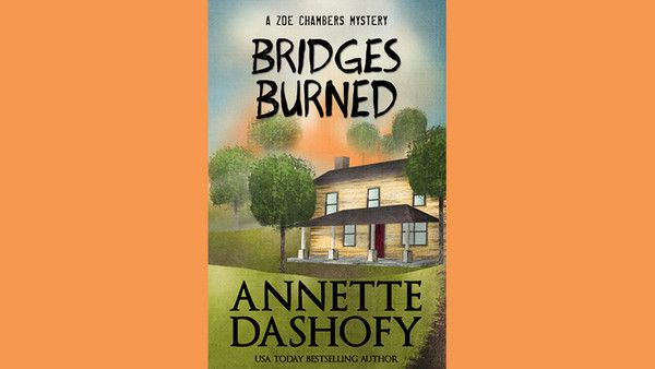 "Cover of ""Bridges Burned"" by Annette Dashofy"