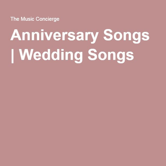 The Anniversary Dance Is One Most Moving Moments Of Any Wedding Celebration Check Out Our List Popular Songs For Weddings