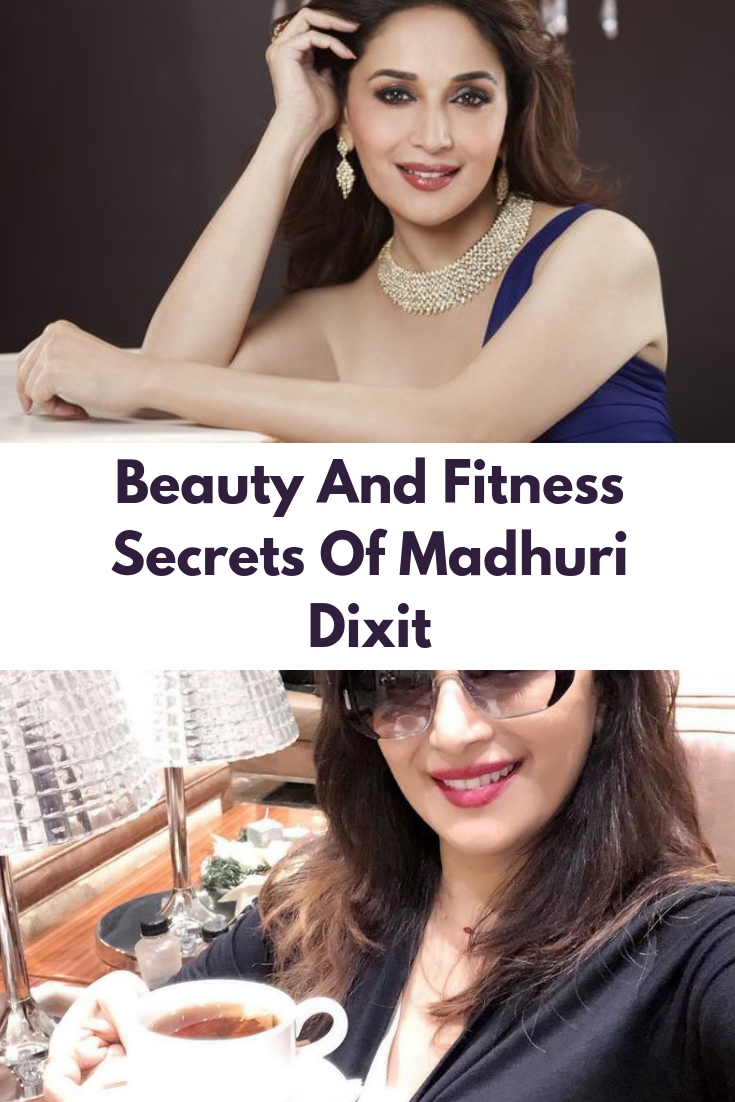 Beauty And Fitness Secrets Of Madhuri Dixit  Celebrity skin care