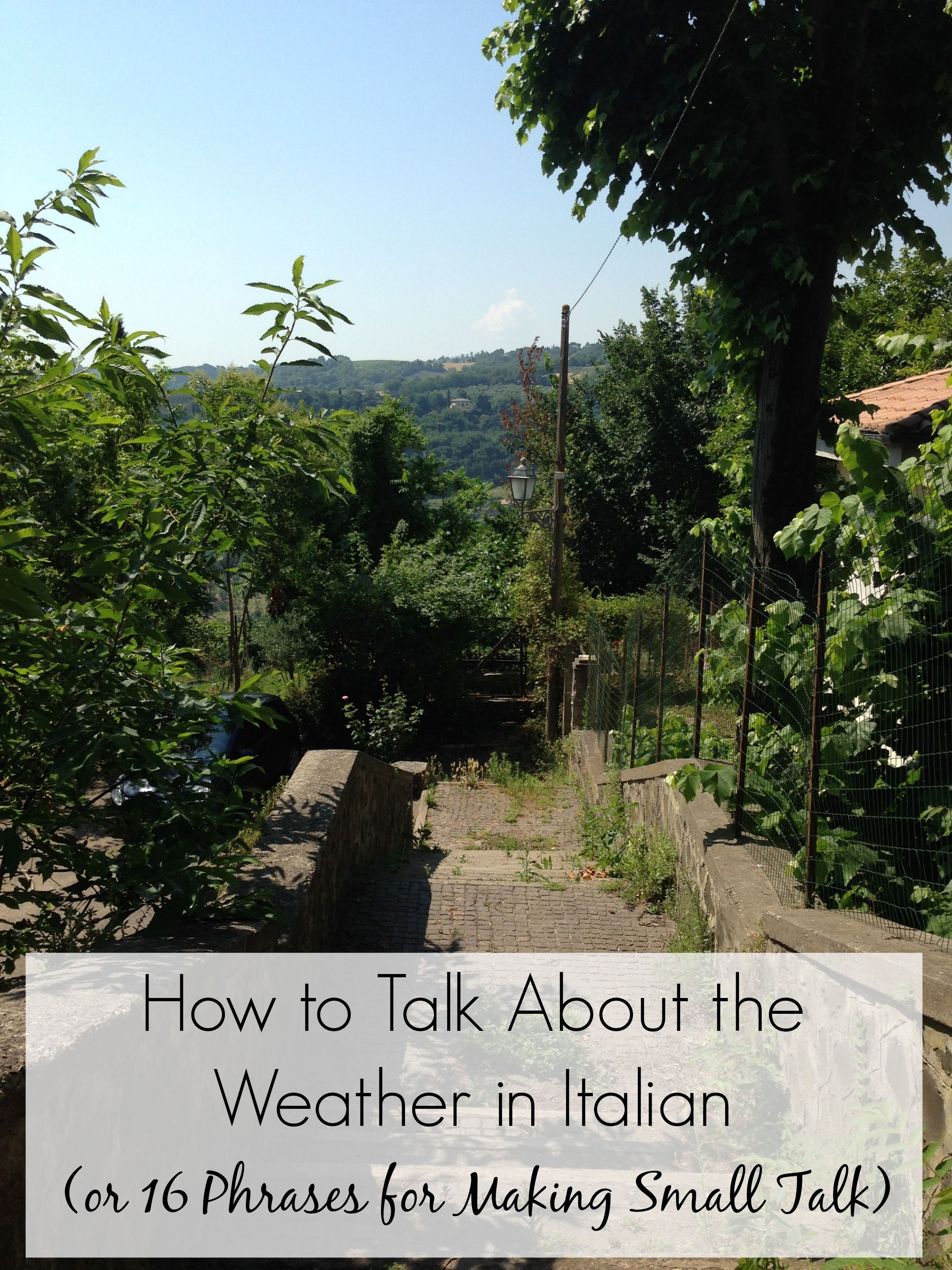 English In Italian: How To Talk About The Weather In Italian (or 16 Phrases