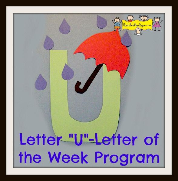 """This Would Be Cute To Change Into The Welcome Letter To: Letter """"U"""" -Letter Of The Week Program"""