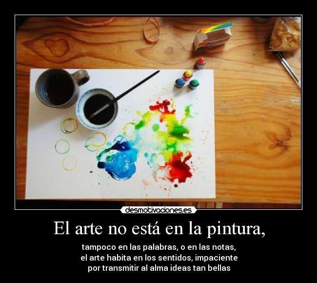 Frases Para Artistas Pintores Buscar Con Google Frases De Arte Frases De Pintores Frases Pintores