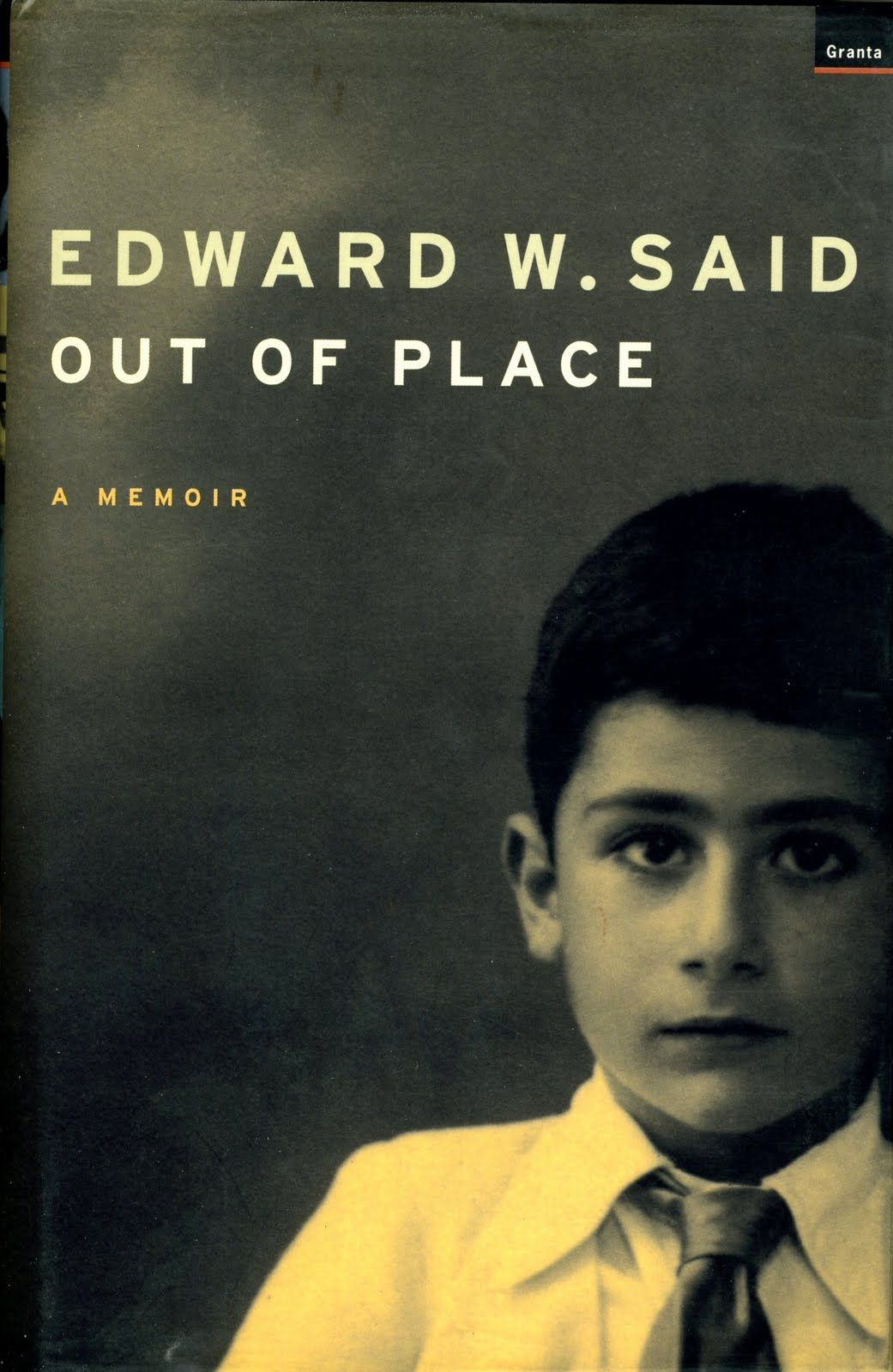 Litstaff Picks Out Of Place A Memoir By Edward Said Edward Said Sayings Memoirs