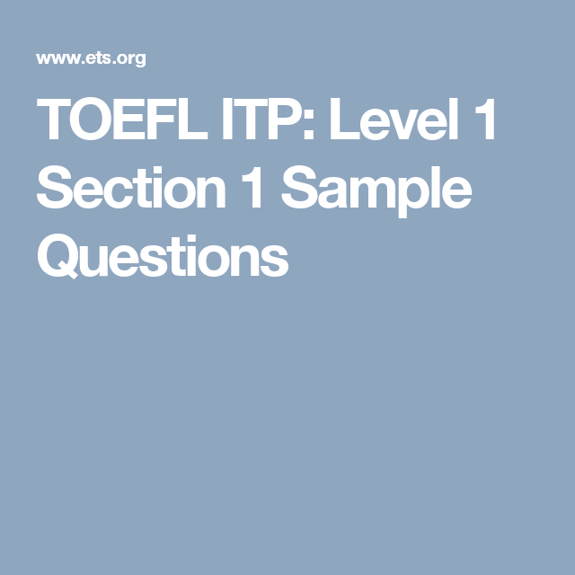 TOEFL ITP: Level 1 Section 1 Sample Questions | conversing