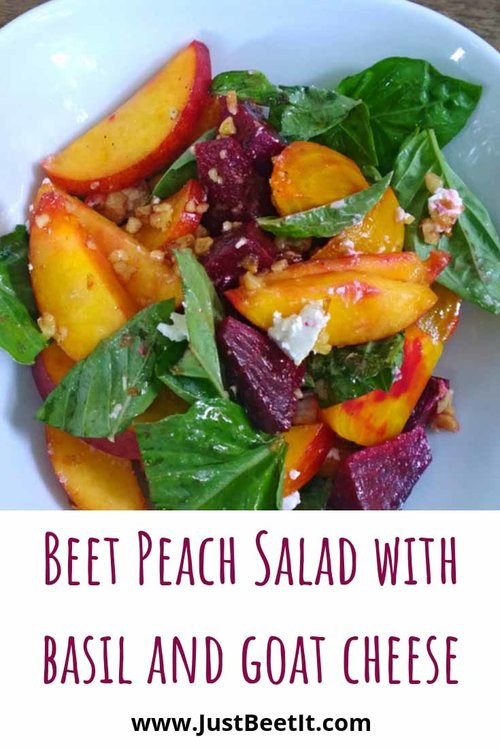 Beet and Peach Salad with Basil and Goat Cheese — Just Beet It