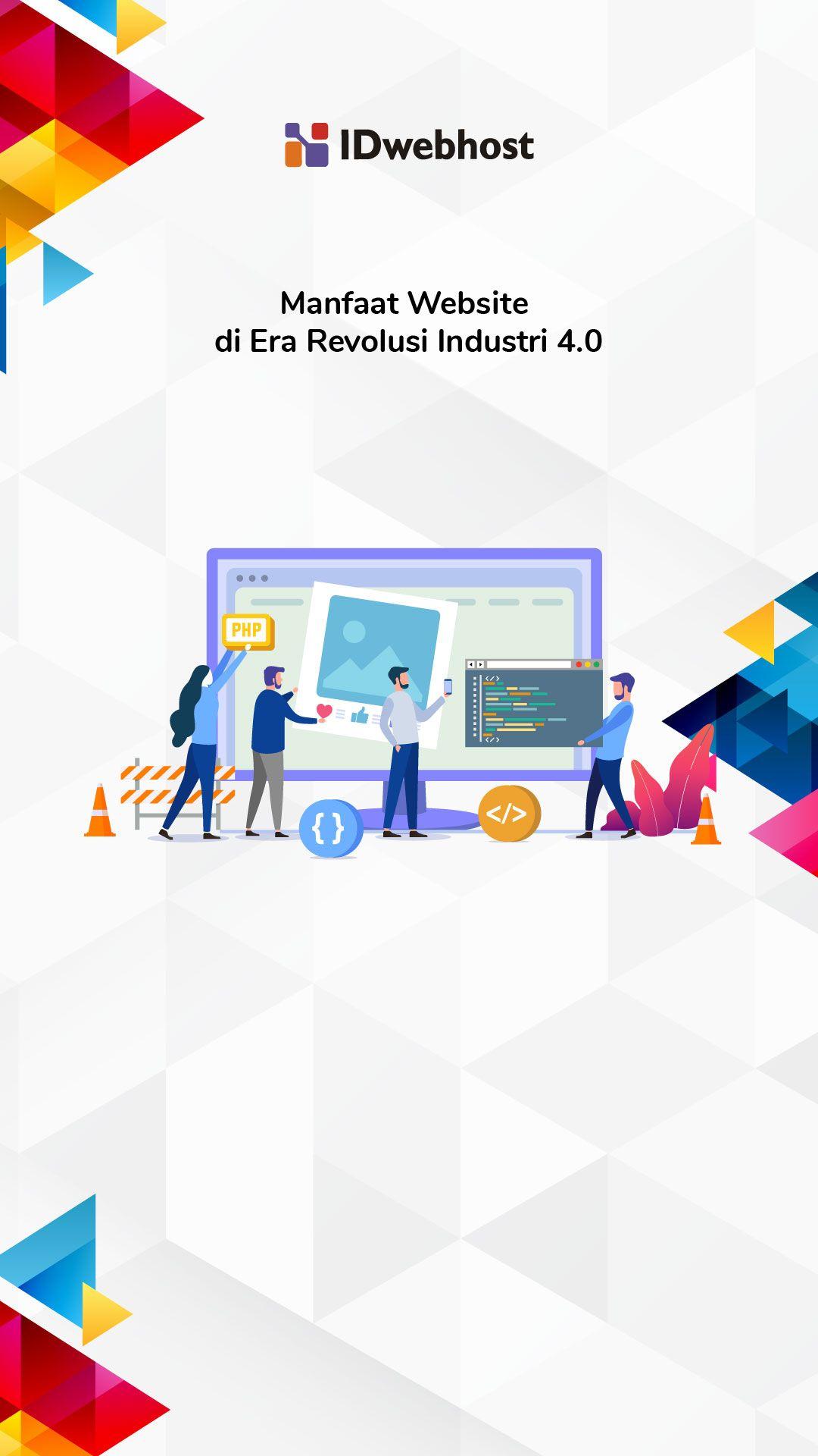 Manfaat Website Di Era Revolusi Industri 4 0 Revolusi Industri Komputasi Awan Revolusi