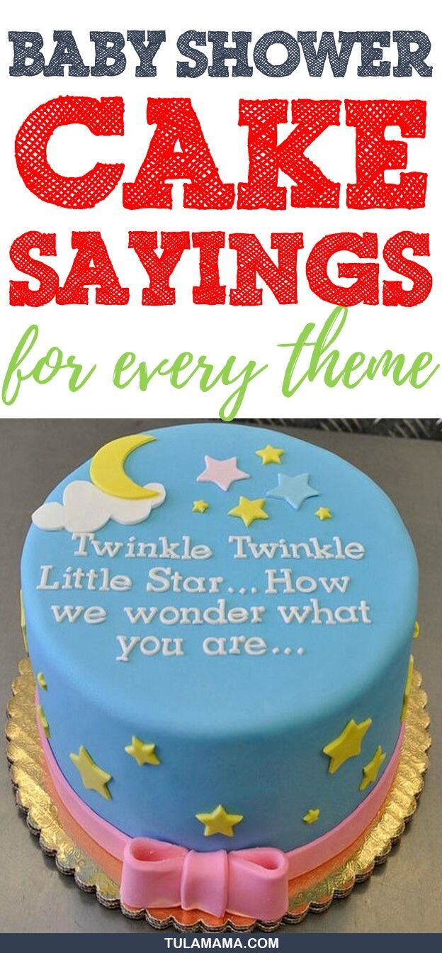 Baby Shower Cake Sayings For Every Theme Babies And Children