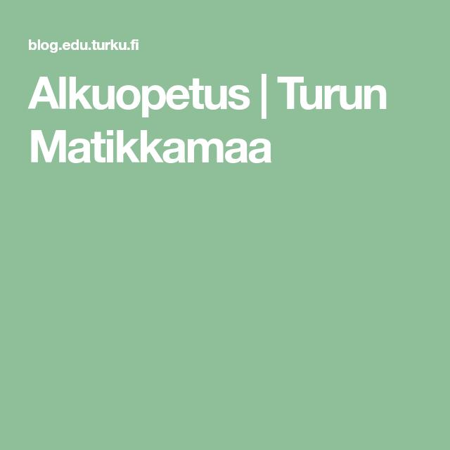 Alkuopetus | Turun Matikkamaa