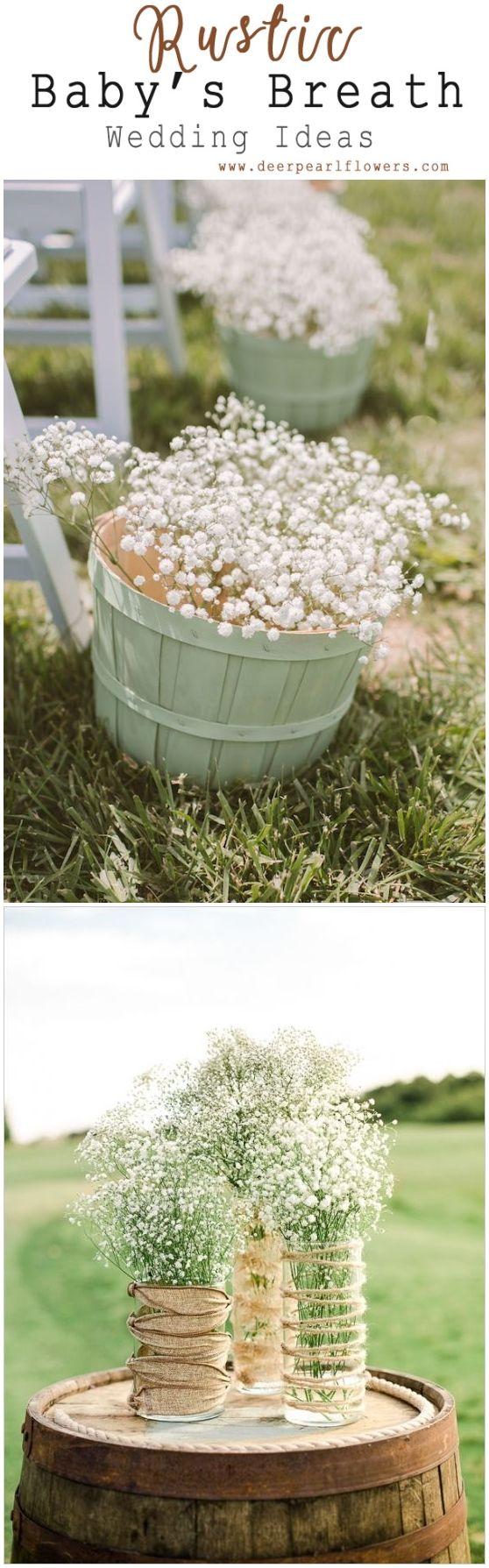 Farm wedding decor ideas   Babyus Breath Wedding Ideas for Rustic Weddings  Wedding plans