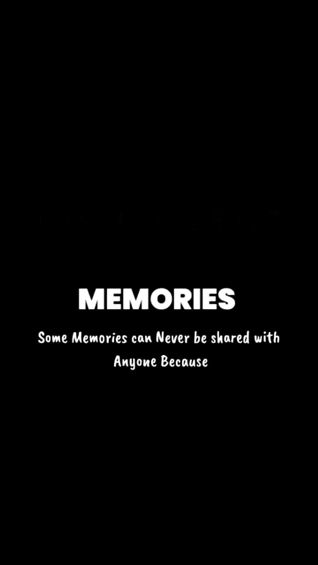 memories #alone life