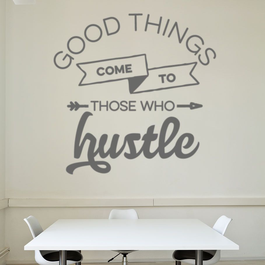 Good Things Come to Those Who Hustle Stylish