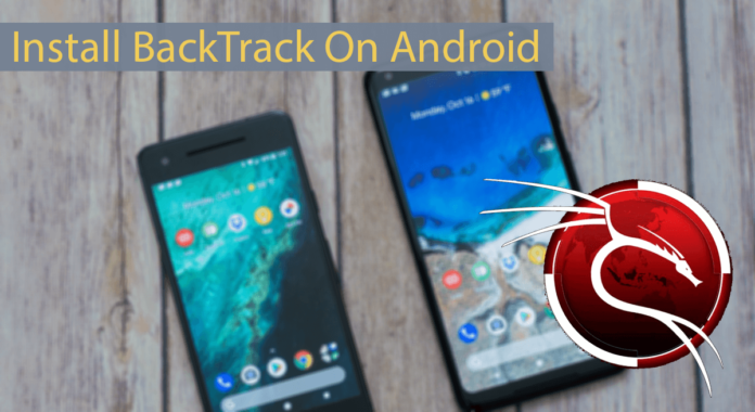 How To Install Backtrack On Android In 2020 Android Web Android Installation