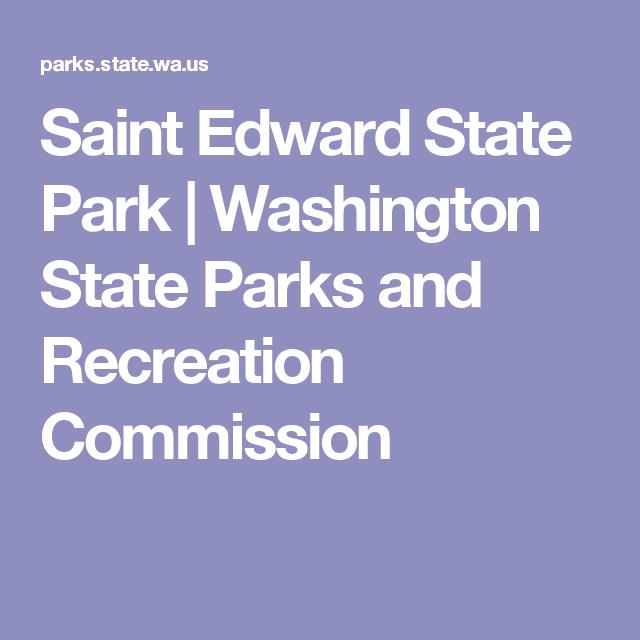 Saint Edward State Park | Washington State Parks and Recreation Commission