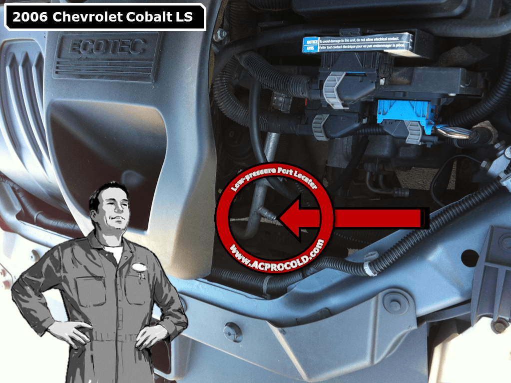 2006 Chevrolet Cobalt Low Side Port for A/C Recharge