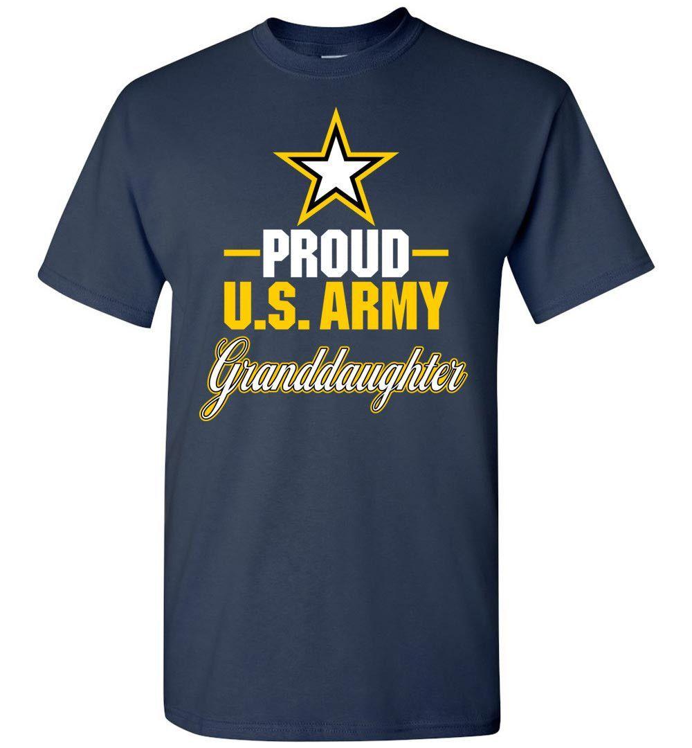 Proud U.S. Army Granddaughter T-Shirt