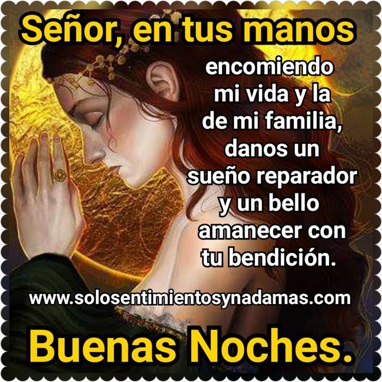 Pin By Nelida On Buena Noche Good Night Quotes Good Morning Quotes Night Quotes