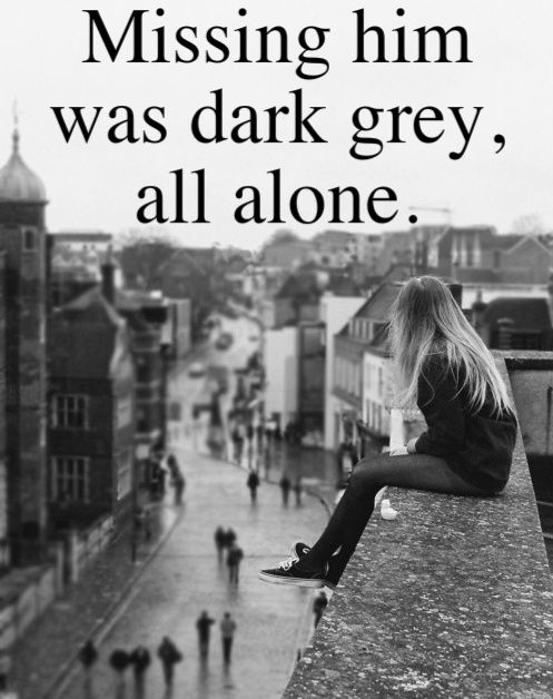 Missing him was dark grey all alone. Forgetting him was like trying to know somebody you never met.... but loving him was     R E D ! ! ! !