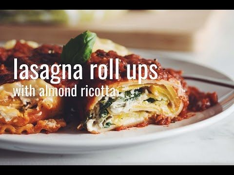 Video lasagna roll ups with almond ricotta hot for food vegan lasagna roll ups with almond ricotta recipes hot for food forumfinder
