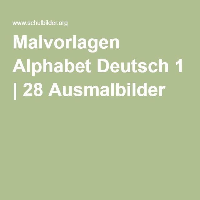 Malvorlagen Alphabet Deutsch 1 | 28 Ausmalbilder | Alphabet ...
