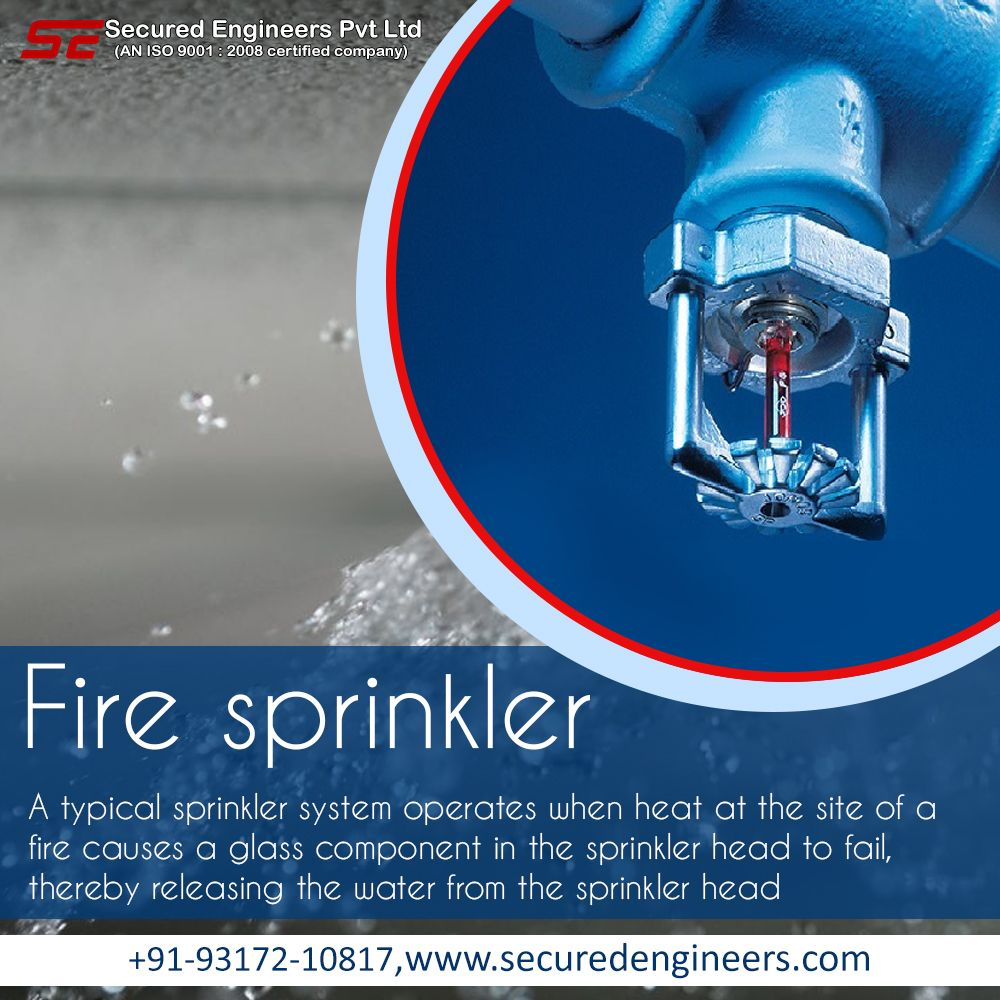 Safe Your Home Office With Fire Sprinklers It Is Automatically Spray Water On Fires When It Detect Fire Around Fire Sprinkler Fire Fire Sprinkler System