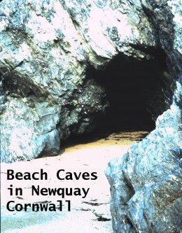Caves on the Beach in Newquay, Cornwall. Free things to do .... might find a smuggler's hoard!