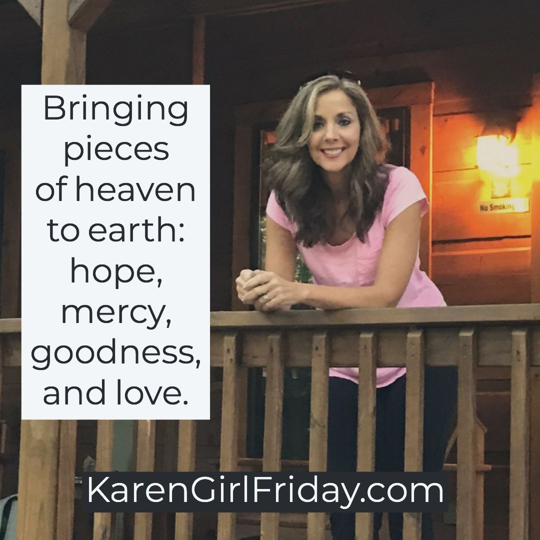 Karen Girl Friday Heaven On Earth Heaven Earth