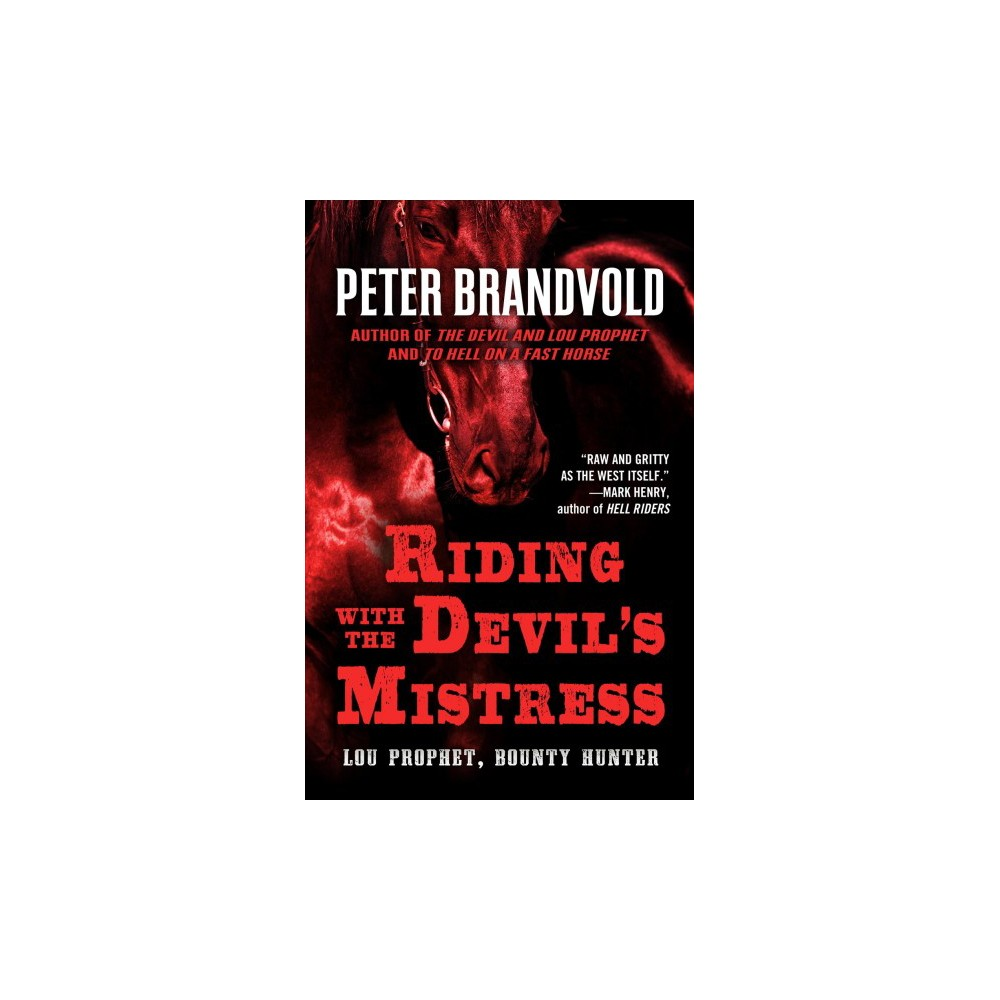 Riding With the Devil's Mistress (Large Print) (Paperback) (Peter Brandvold)