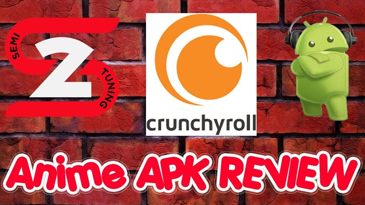 CrunchyRoll Anime Video APK Review April 2019