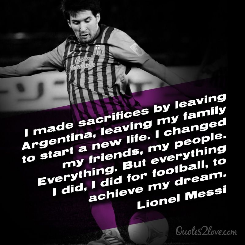 Exceptionnel Lionel Messi Quotes About Life .