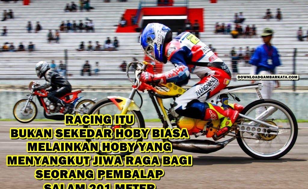 Foto Kata Kata Drag Racing Di 2020 Drag Racing Gambar Lucu