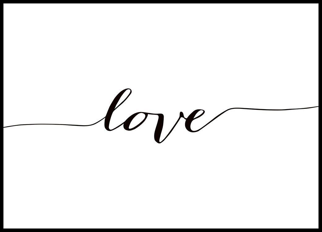 Plakat in Schwarz-Weiß mit der Aufschrift Liebe.  – Dekoration