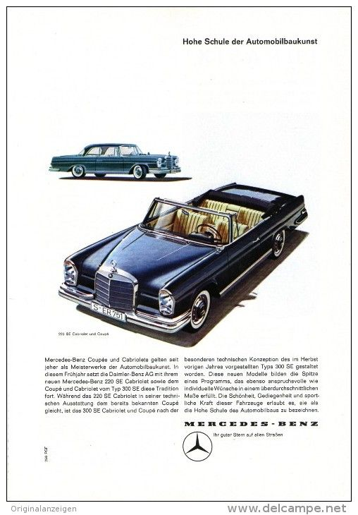 Original-Werbung/Inserat/ Anzeige 1962 - 1/1-SEITE - MERCEDES-BENZ 220 SE COUPÉ UND CABRIOLET - ca. 250 X 160 mm