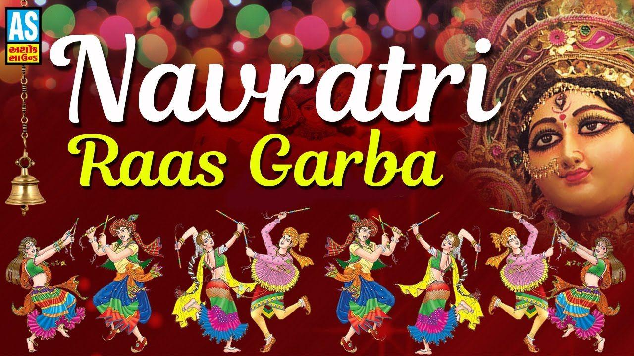 Navratri Raas Garba Gujarati Non Stop Garba Gujarati Superhit Guja Gujarati Garba Songs Garba Songs Navratri Garba