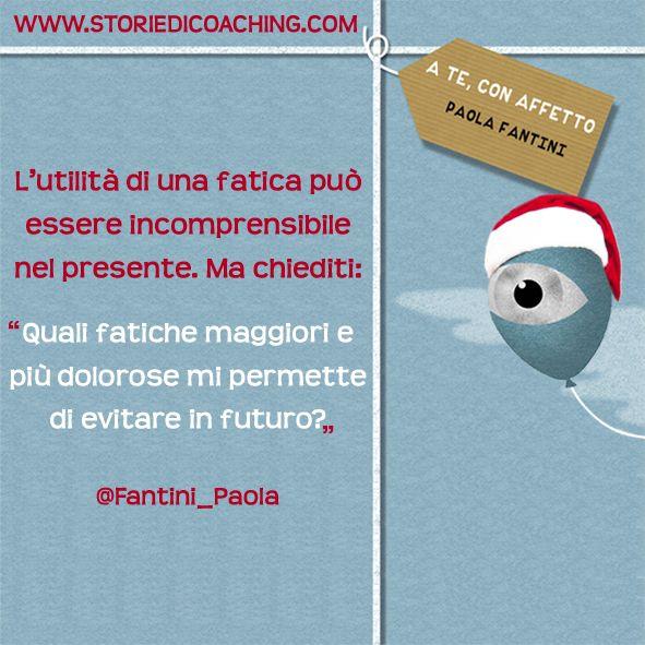 """L'utilità di una fatica può essere incomprensibile nel presente. Ma chiediti: """"Quali fatiche maggiori e più dolorose mi permette di evitare in futuro?"""" www.storiedicoaching.com #coaching #fatica #presente #futuro #evitare #palloncino"""