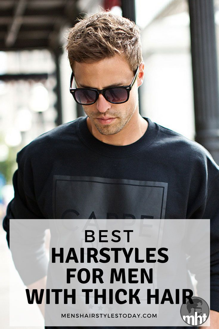 Stylish haircuts for men with thick hair best hairstyles for men with thick hair  cool thick menus haircuts