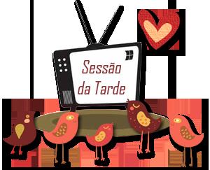 SEMPRE ROMÂNTICA!!: Sessão da Tarde com Leninha e Vivi #9