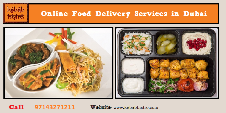 Online food delivery services in dubai kebab bistro in dubai is a online food delivery services in dubai kebab bistro in dubai is a renowned name in the field of food delivery the restaurant was established by an indian forumfinder Image collections