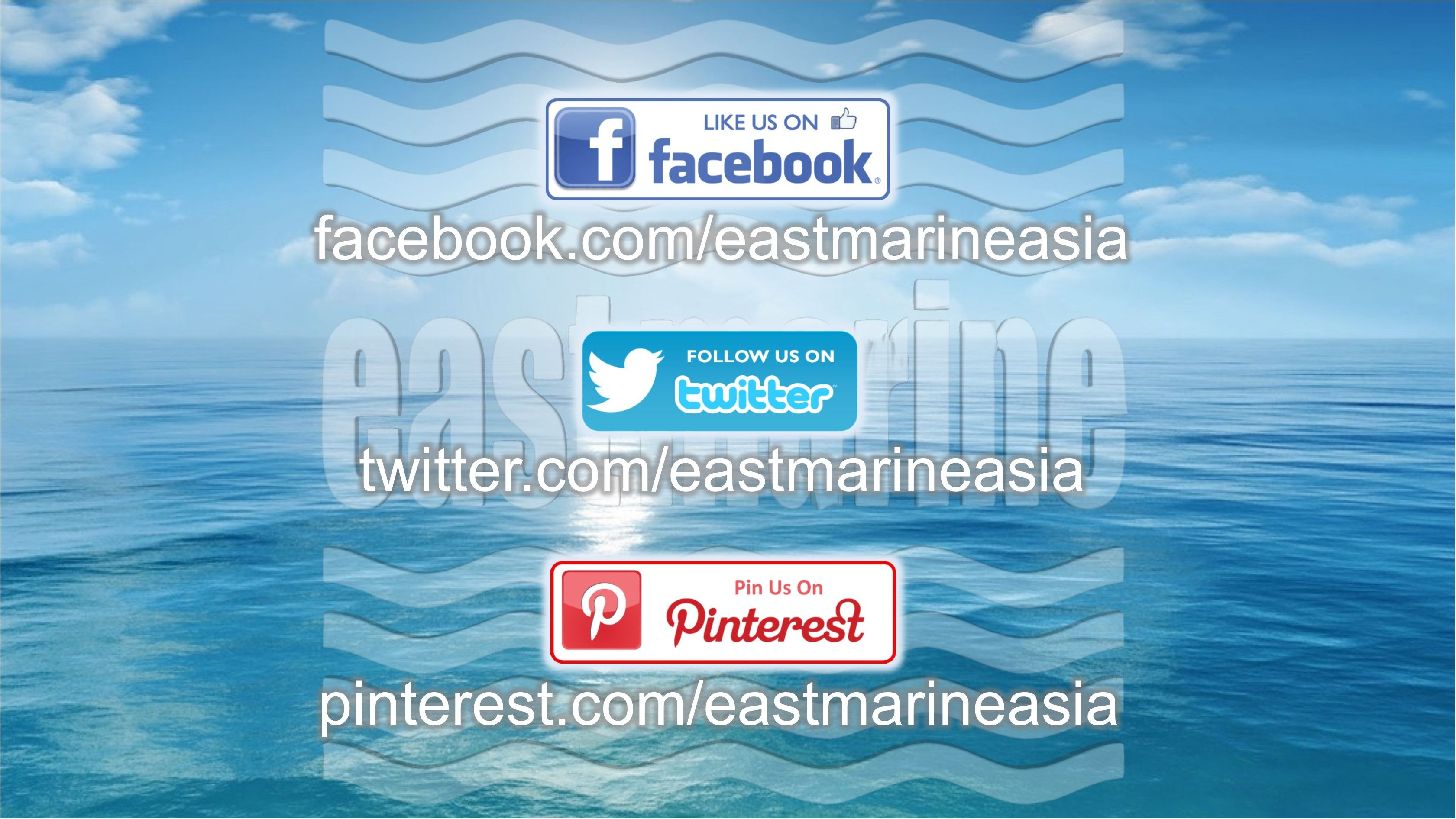 Like Us @ facebook.com/eastmarineasia Follow Us @ twitter.com/eastmarineasia Pin Us @ pinterest.com/eastmarineasia  #EastMarine eastmarineasia.com