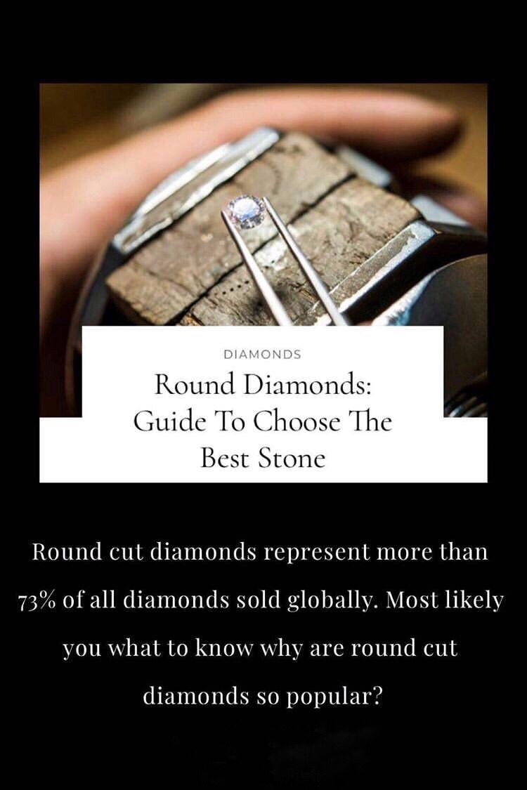 Round diamonds are the world's most popular diamond shape