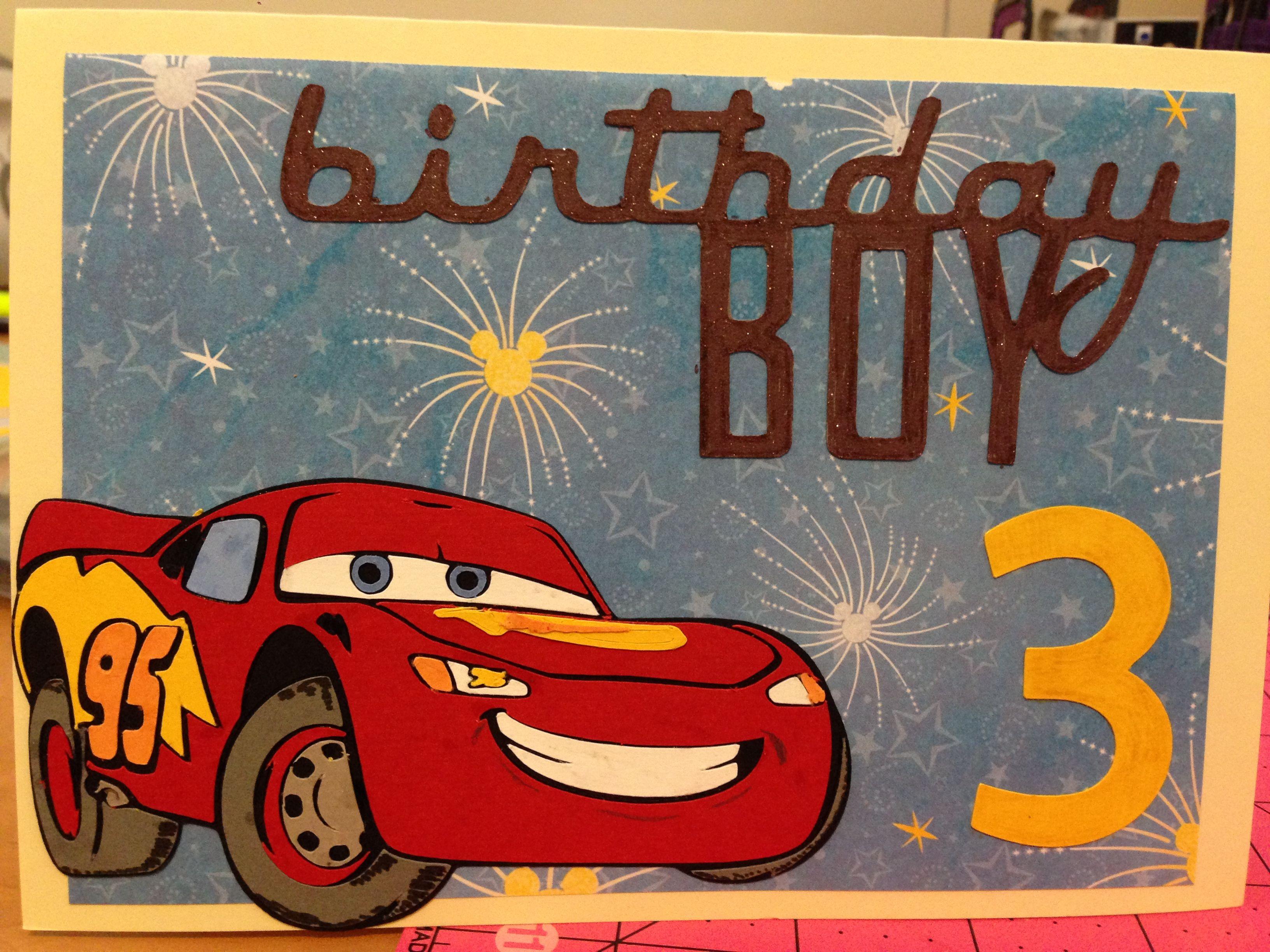 Lightning Mcqueen Birthday Card Created Using Cricut Cars Licensed Cartridge Kids Birthday Cards Card Making Birthday Birthday Cards For Boys