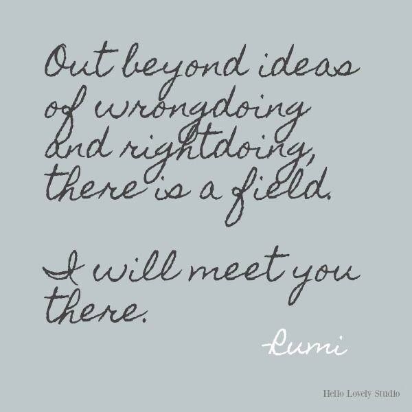 Soulful Quotes to Lift Your Gaze Now + Freshly Imperfect Interiors - Hello Lovely