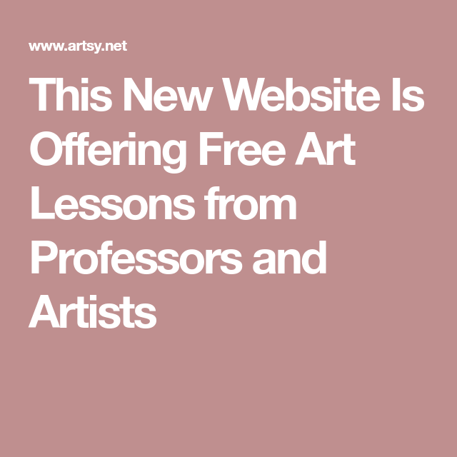 This New Website Is Offering Free Art Lessons from ...