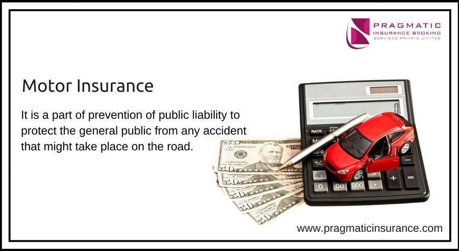 Motor Insurance It Is A Part Of Prevention Of Public Liability