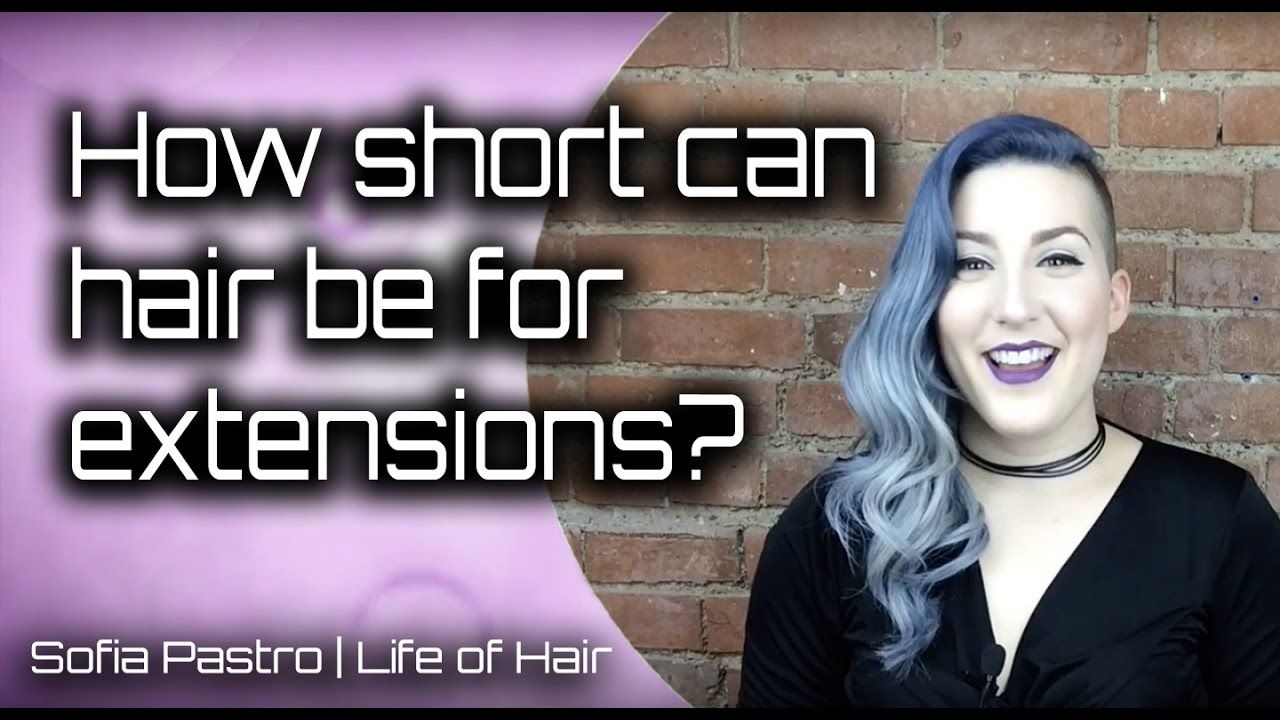 How short can your hair be for extensions with images