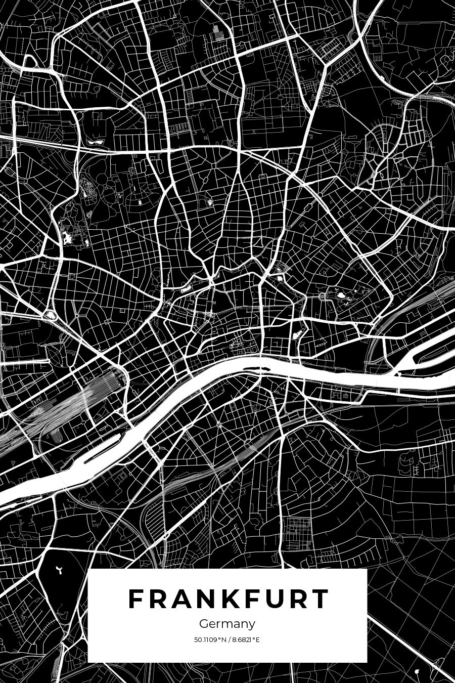 Custom City Map Poster Of Frankfurt Germany In Black And White City Map Poster Custom Map Map Poster