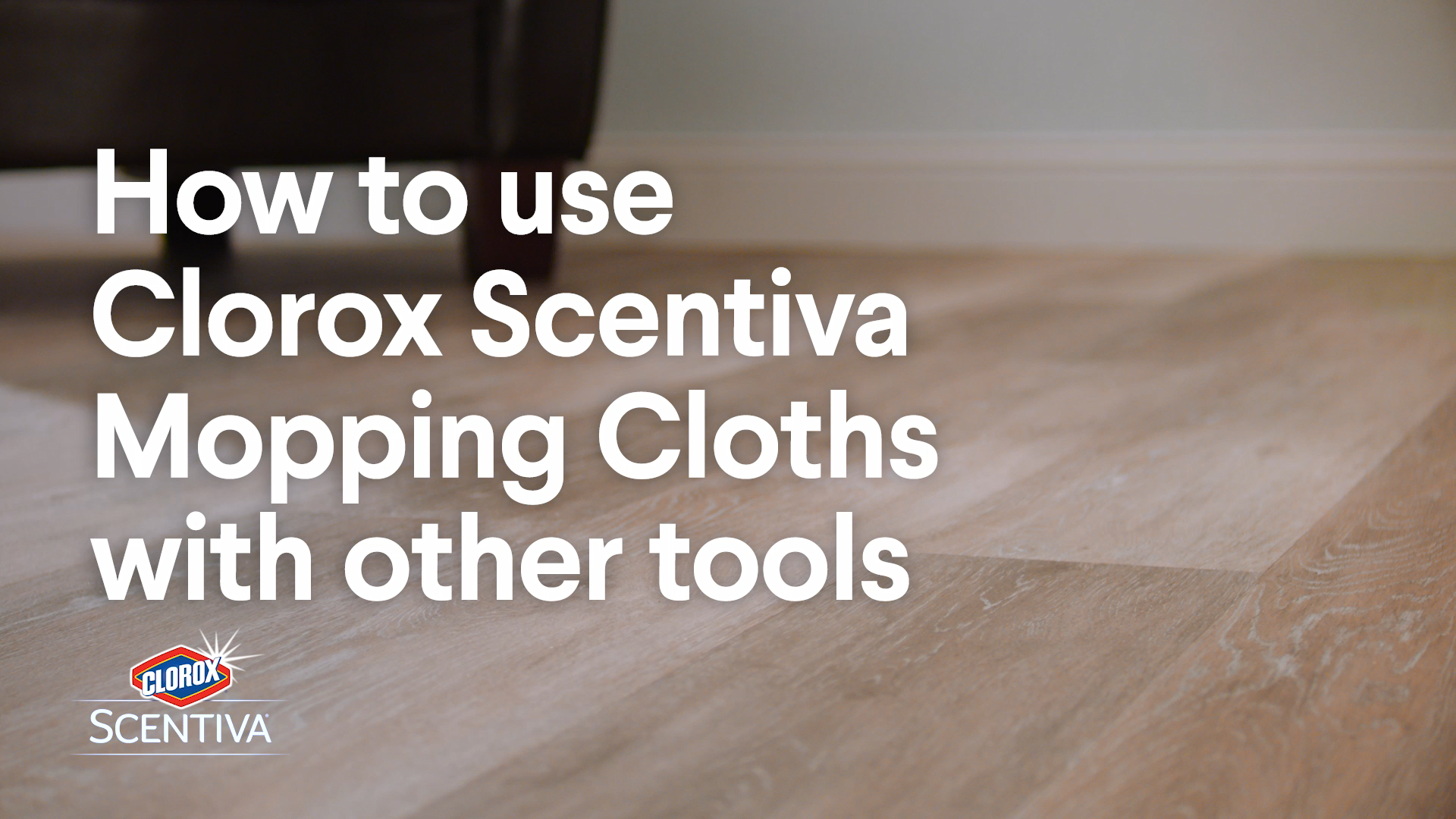 How to Use Clorox Scentiva Mopping Cloths with Oth